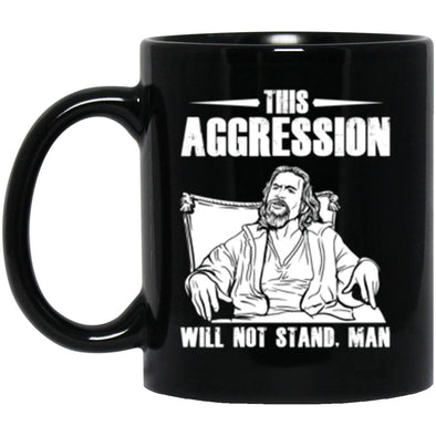 Drinkware - This Aggression Mug 11oz (2-sided)