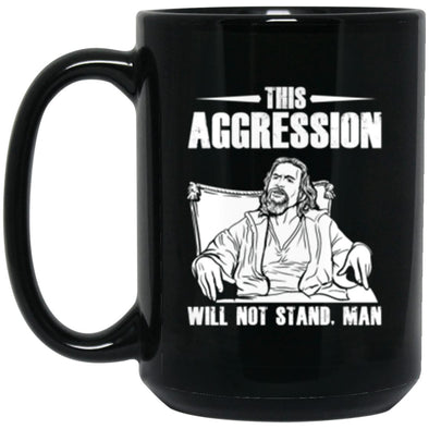 Drinkware - This Aggression Mug 15oz (2-sided)