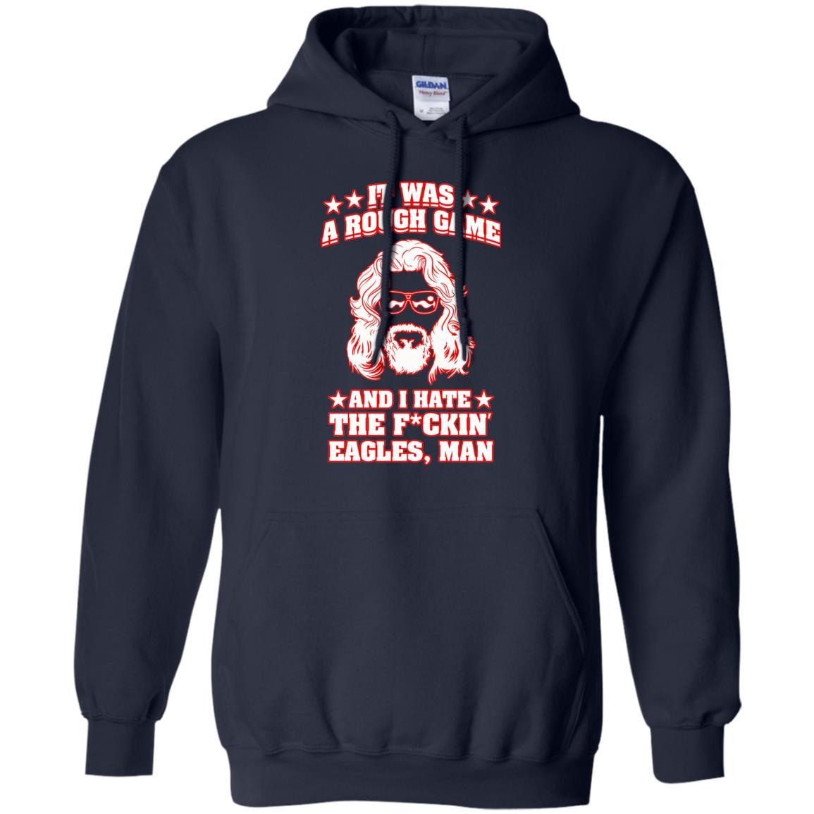 Sweatshirts - Hate The Eagles Hoodie