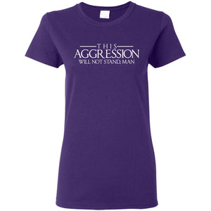T-Shirts - Aggression Text Ladies Tee