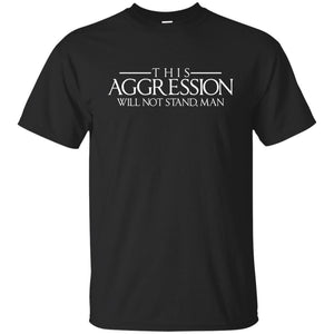 T-Shirts - Aggression Text Unisex Tee