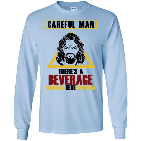 T-Shirts - Beverage Here 2 Long Sleeve