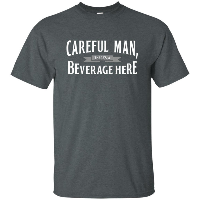 T-Shirts - Beverage Here Unisex Tee