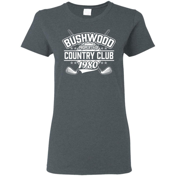 T-Shirts - Bushwood Property Of Ladies Tee