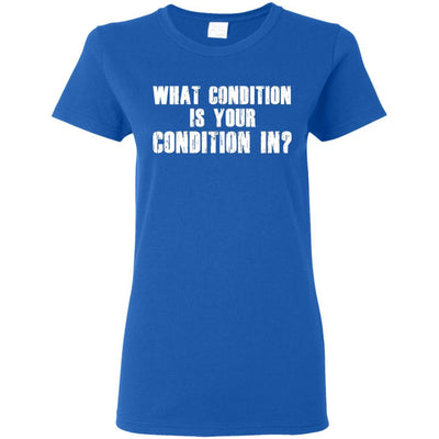 T-Shirts - Condition Ladies Tee