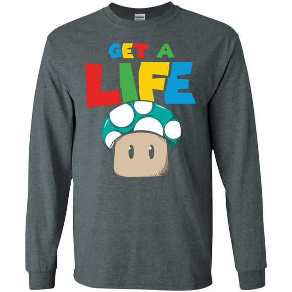 T-Shirts - Get A Life Long Sleeve