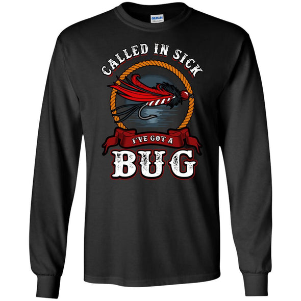 T-Shirts - Got A Bug Long Sleeve