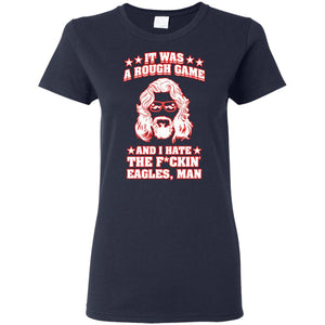 T-Shirts - Hate The Eagles Ladies Tee