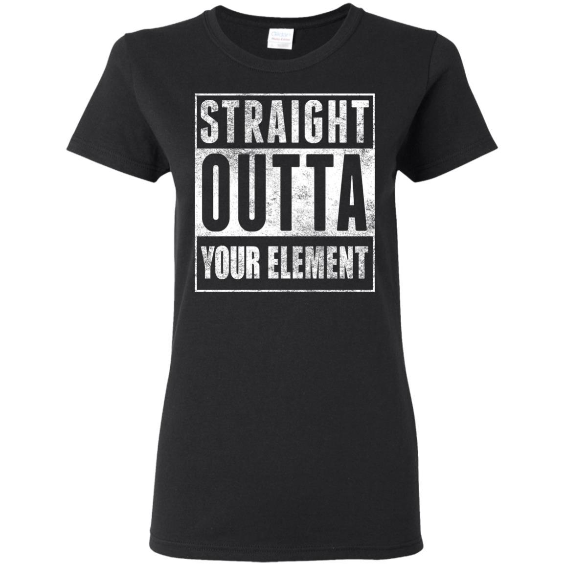 T-Shirts - Outta Your Element Ladies Tee
