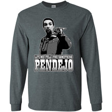 T-Shirts - Pendejo Long Sleeve