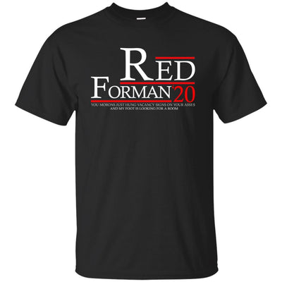 T-Shirts - Red Forman 20 Unisex Tee