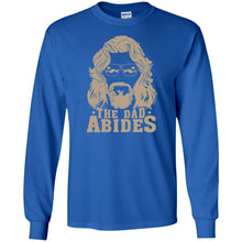 T-Shirts - The Dad Abides Long Sleeve