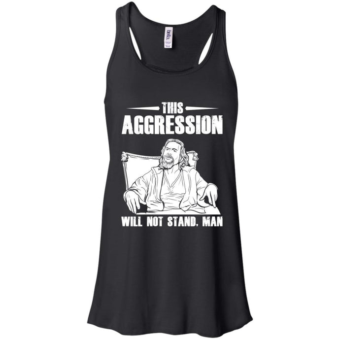 T-Shirts - This Aggression Flowy Tank