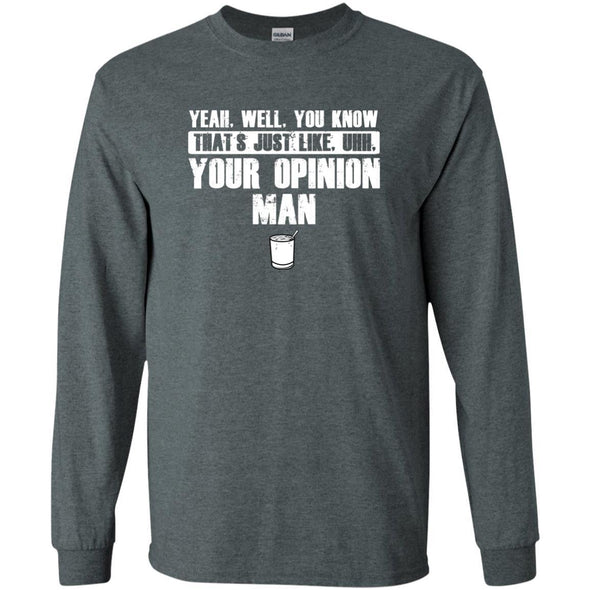 T-Shirts - Your Opinion Long Sleeve