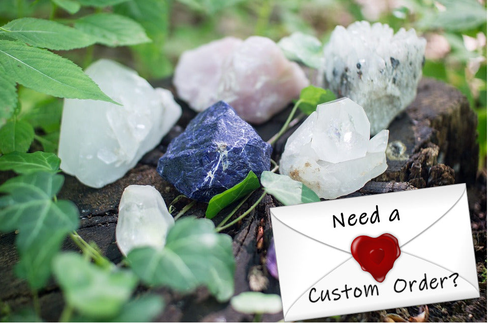 Need a Custom Order? We have your back.