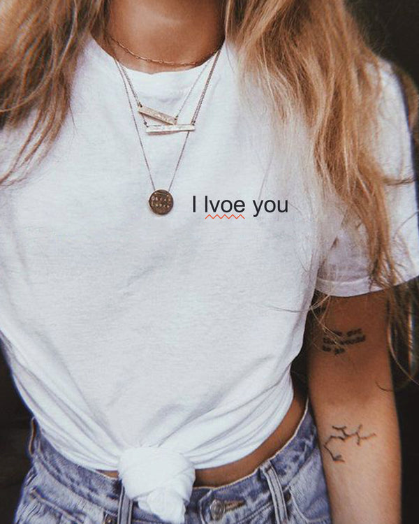 I love you not T-Shirt