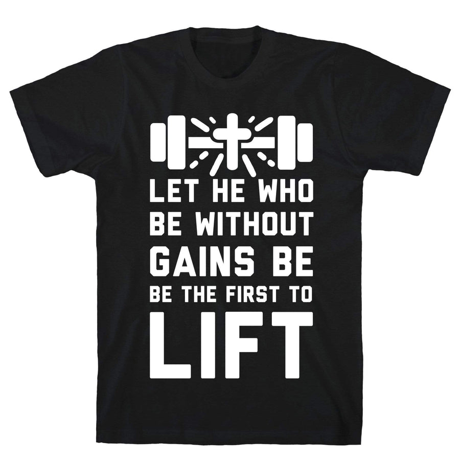 Let He Who Be without Gains Be the First to Lift - Sam's Fitness Goods