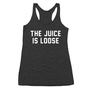 The Juice Is Loose Racer Back Tri-Blend Tank Top - Sam's Fitness Goods