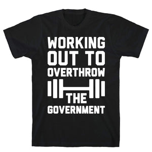 Working Out To Overthrow The Government - Sam's Fitness Goods