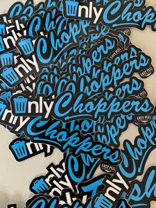 Only Choppers Premium Tee