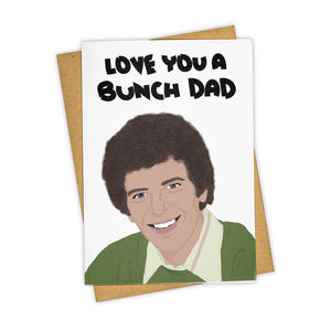 Love You A Bunch Dad Card