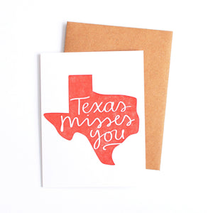 Texas Misses You Card