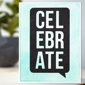 """Celebrate"" Text Bubble Card"