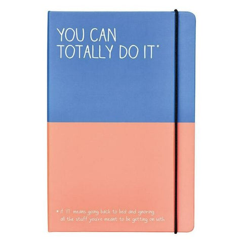 You Can Totally Do It Notebook