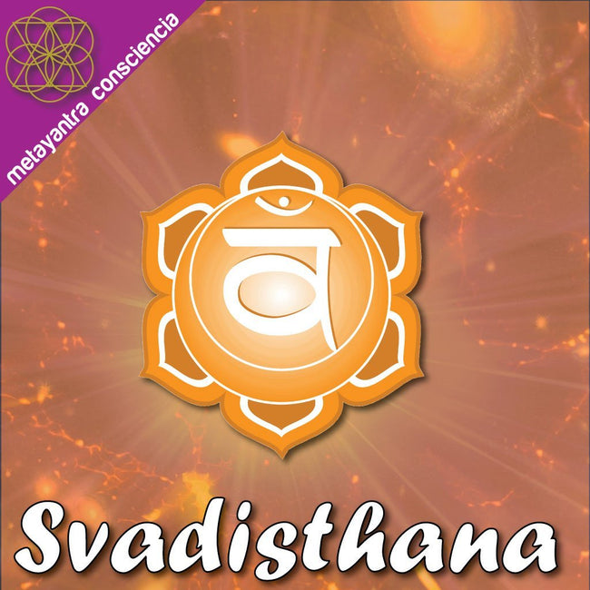 Isochronic Binaural Tone for the Second Chakra Svadisthana - Metayantra Consciencia