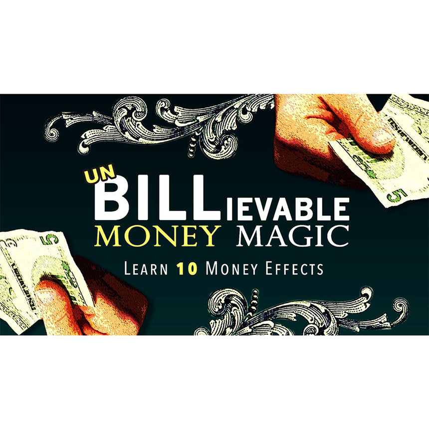 UnBILLievable Money Magic - Instant Download & Streaming Access