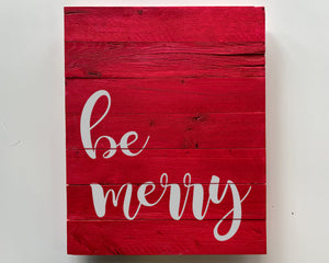 Be Merry Wood Sign Kit
