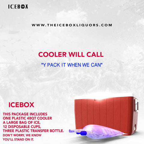 Cooler Will Call- ICEBOX
