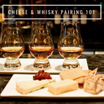 CHEESE & WHISKY PAIRING 101: PRIVATE CLASS