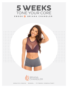 5 WEEKS TONE YOUR CORE - includes HEALTHY EATS