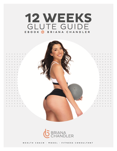 12 WEEKS GLUTE GUIDE -includes HEALTHY EATS
