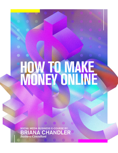 HOW TO MAKE MONEY ONLINE: Social Media Business E-Course