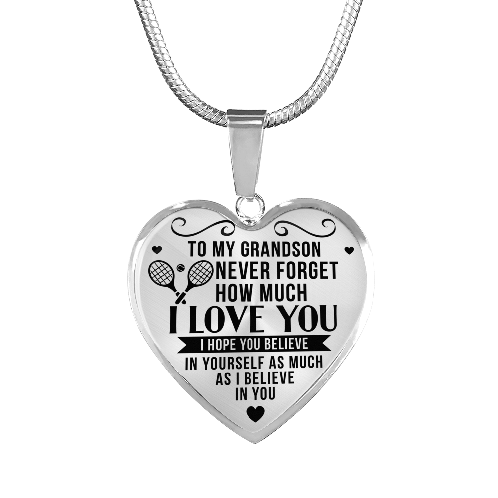 Tennis - To Grandson Believe in Yourself - Heart Necklace