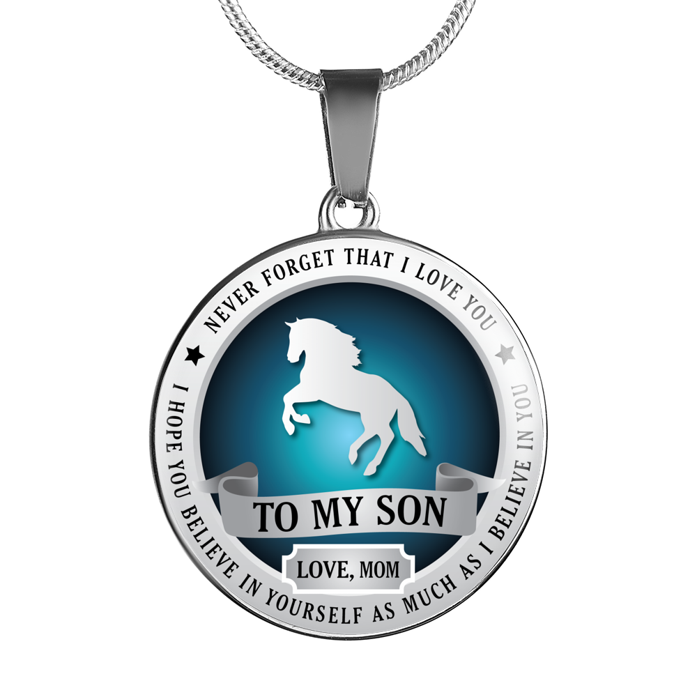 Horse Riding - Believe In Yourself (To My Son, Love Mom) Necklace