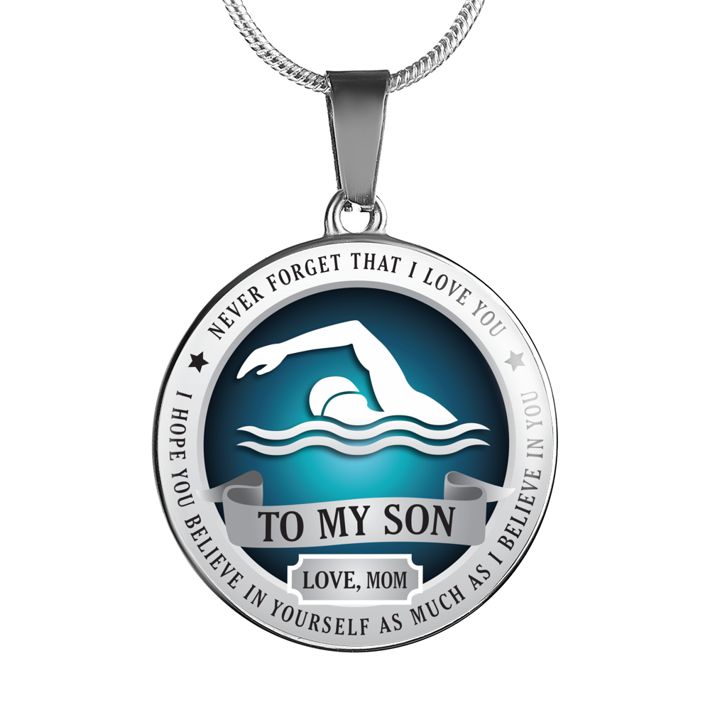 Swimming - Believe In Yourself (To My Son, Love Mom)