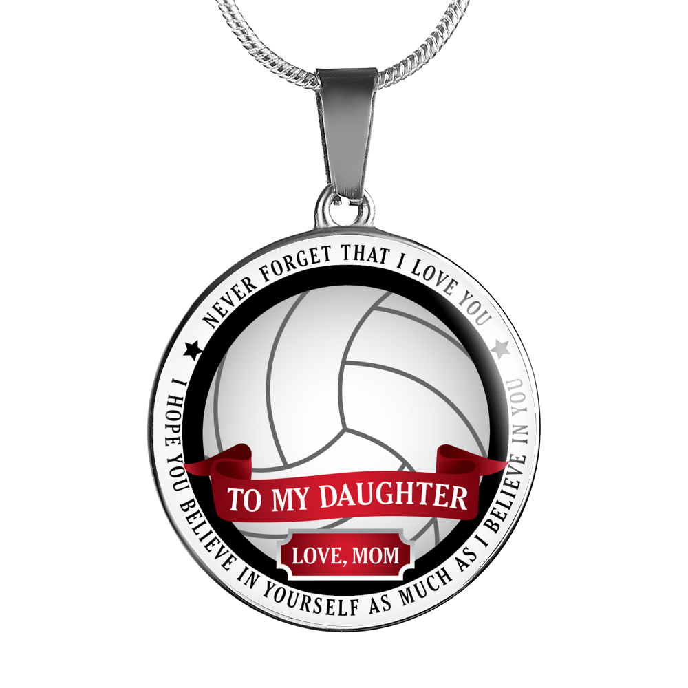 Volleyball - Believe In Yourself (To My Daughter, Love Mom)