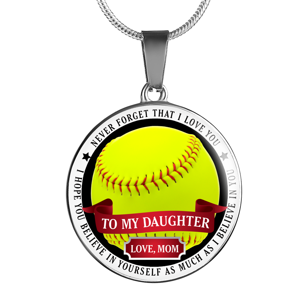 Softball - Believe In Yourself (To My Daughter, Love Mom) Necklace