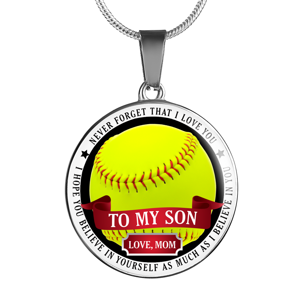 Softball - Believe In Yourself (To My Son, Love Mom)