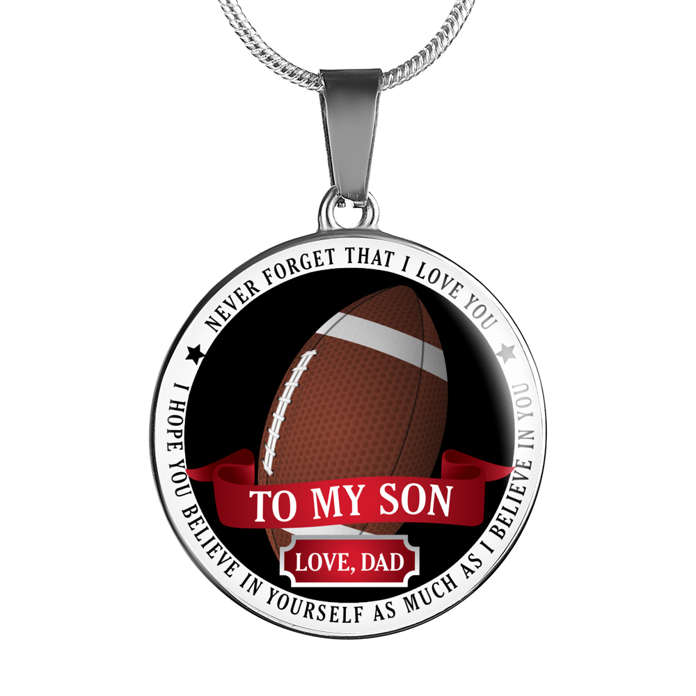 Football - Believe in yourself (To Son Love Dad) Necklace