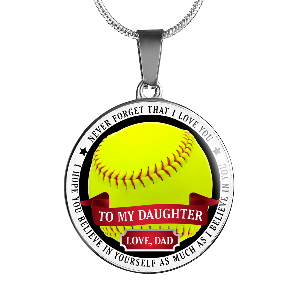 Softball - Believe In Yourself (To My Daughter, Love Dad) Necklace