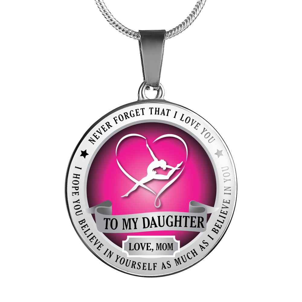 Gymnastics - Believe In Yourself (To My Daughter, Love Mom)