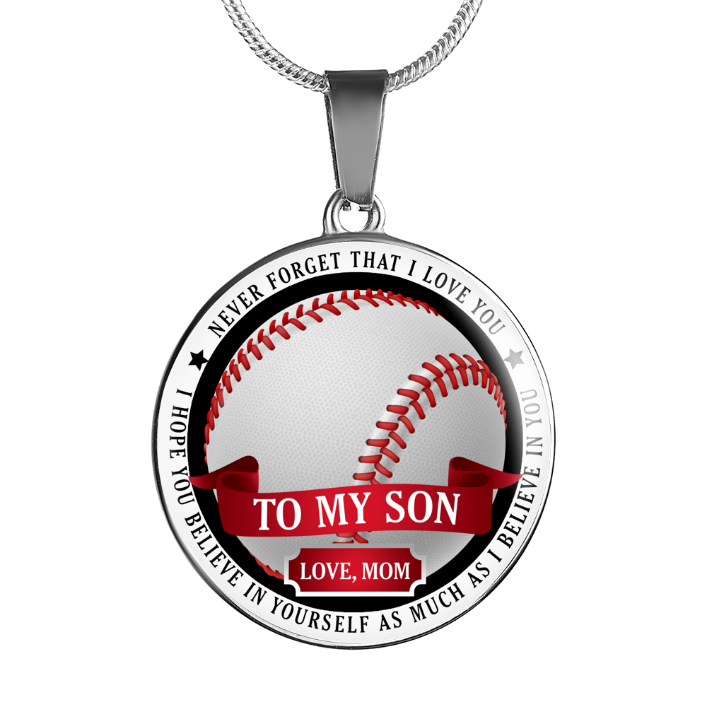 Baseball necklace - Believe in yourself - To son Love mom