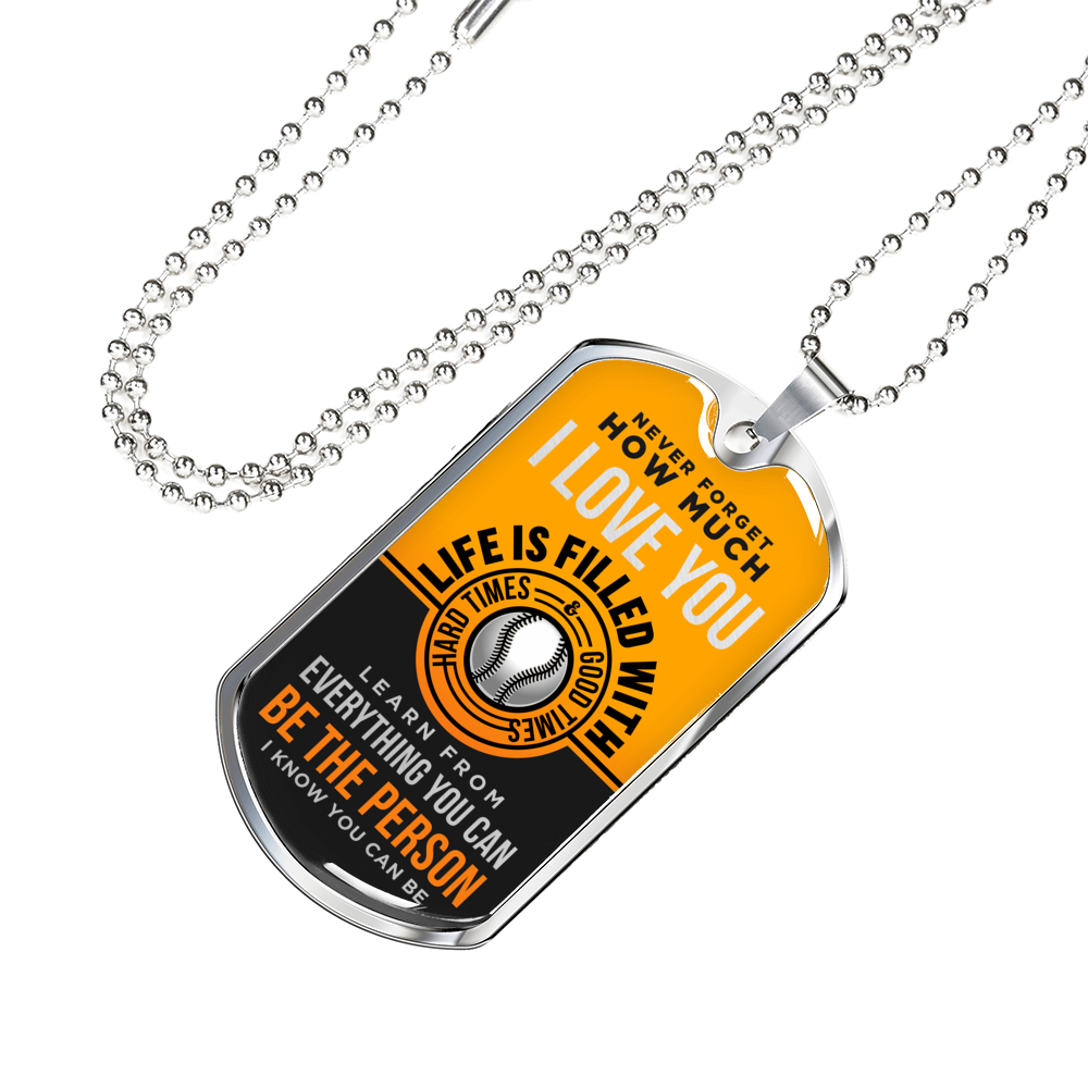 Softball - Be The Person I Know You Can Be Dogtag