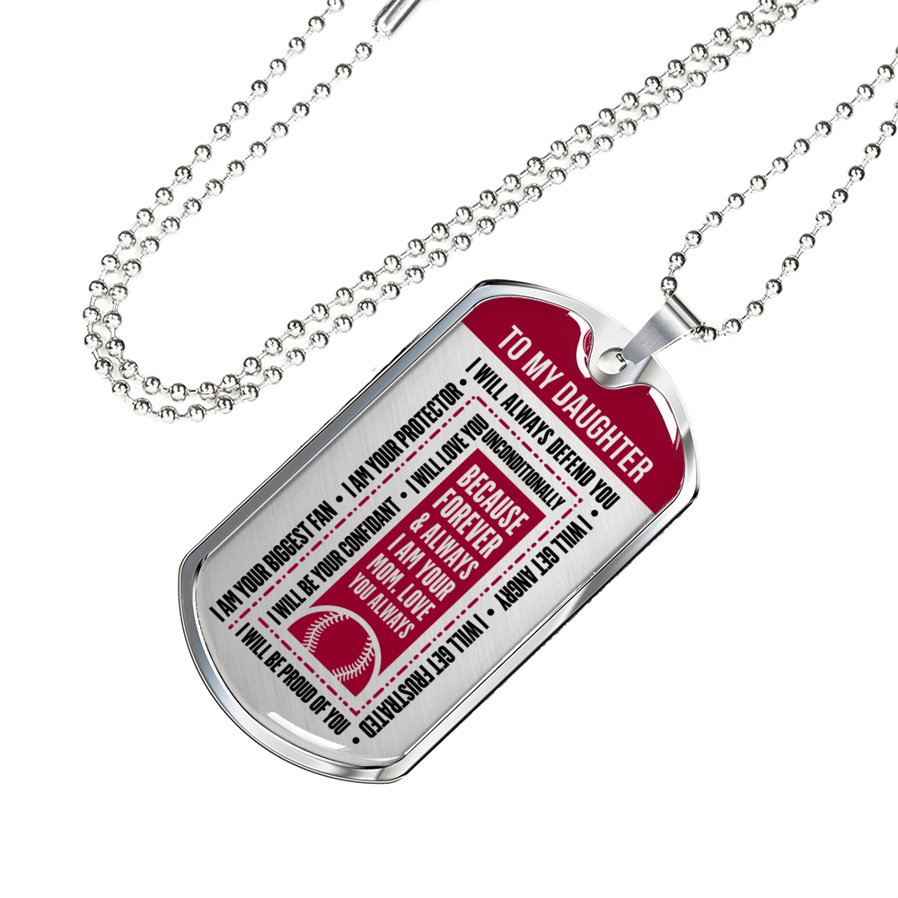 Softball - I Will Always Defend You Daughter From Mom Dogtag