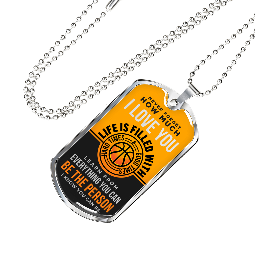 Basketball - Be The Person I Know You Can Be Dogtag