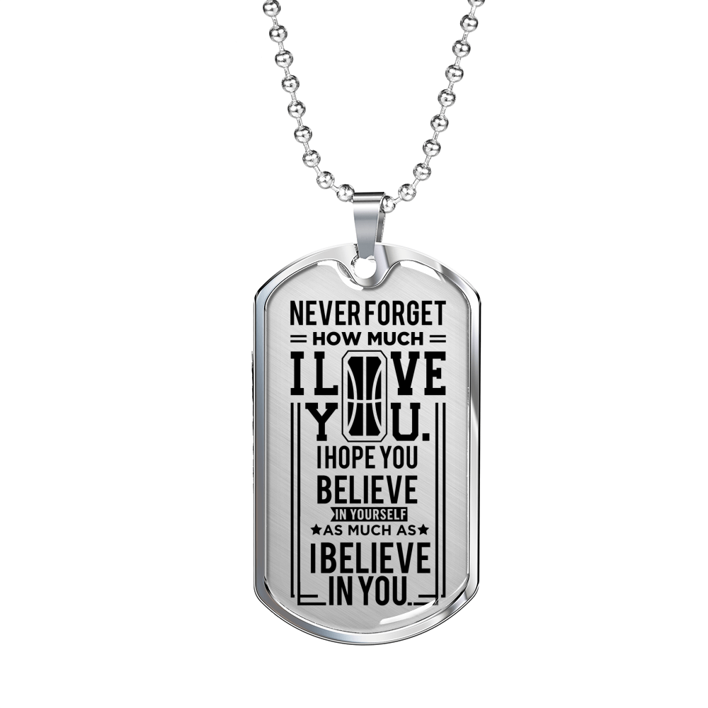 Basketball - Believe In Yourself Dogtag